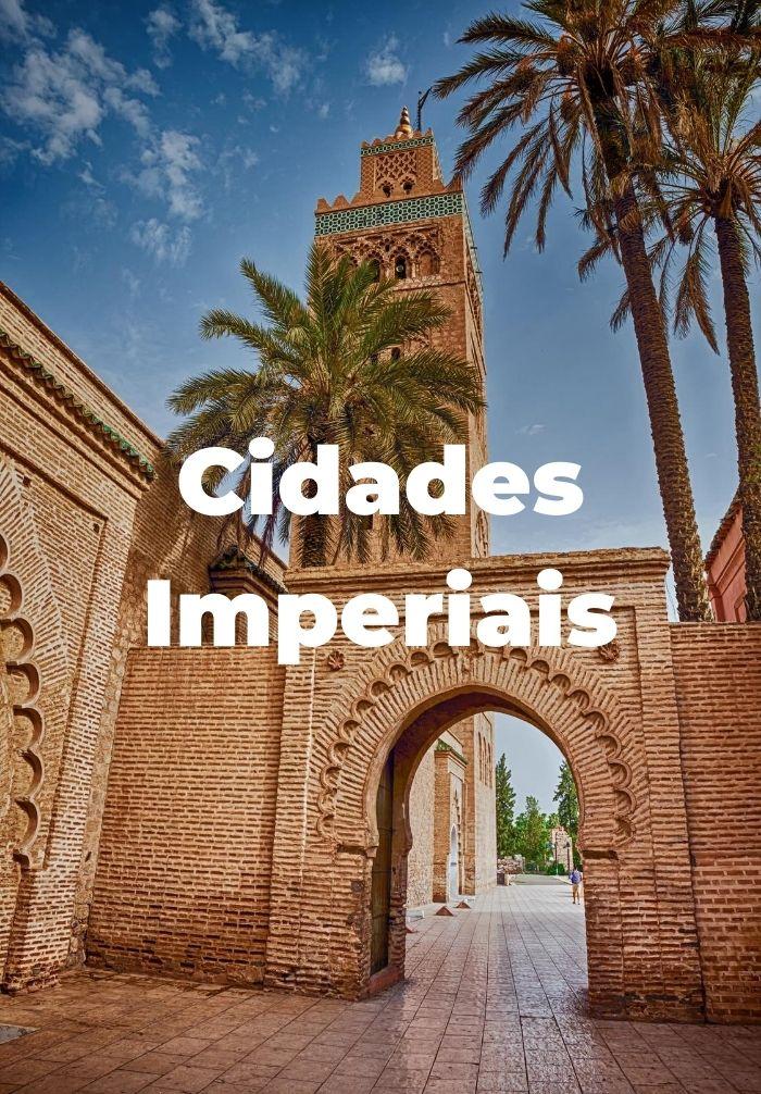 Cidades Imperiais Marrocos